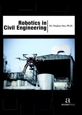 Robotics in Civil Engineering (Hardback)
