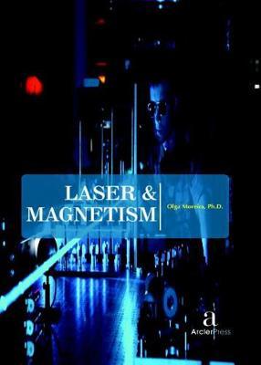 Laser & Magnetism (Hardback)