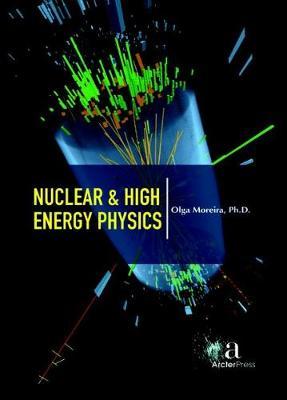 Nuclear & High Energy Physics (Hardback)