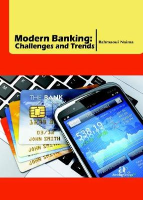 Modern Banking: Challenges and Trends (Hardback)