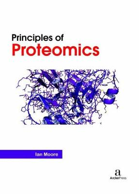 Principles of Proteomics (Hardback)