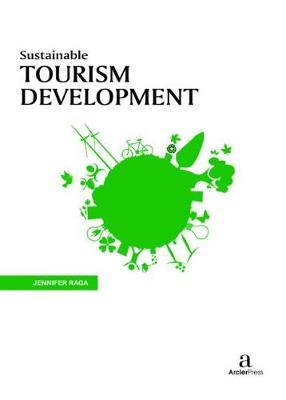 Sustainable Tourism Development (Hardback)