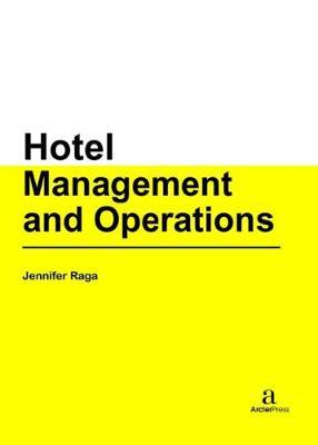 Hotel Management and Operations (Hardback)