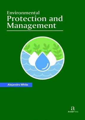 Environmental Protection and Management (Hardback)