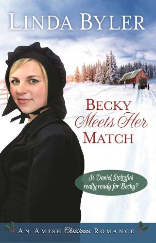 Becky Meets Her Match: An Amish Christmas Romance (Hardback)