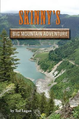 Skinny's Big Mountain Adventure (Paperback)