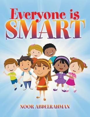 Everyone Is Smart (Paperback)