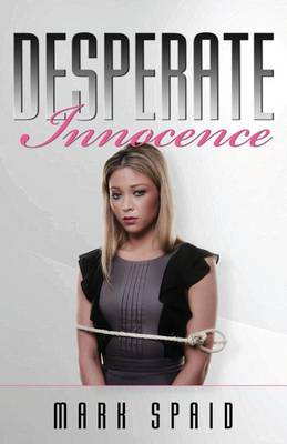 Desperate Innocence (Paperback)