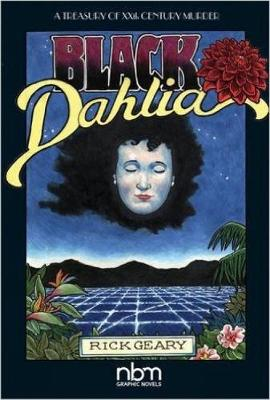 The Black Dahlia: A Treasury of XXth Century Murder (Hardback)