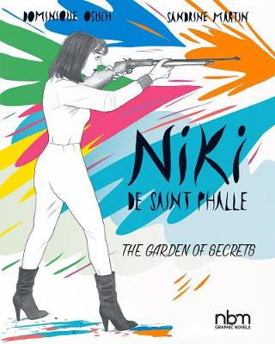 Niki De Saint Phalle: The Garden of Secrets (Hardback)
