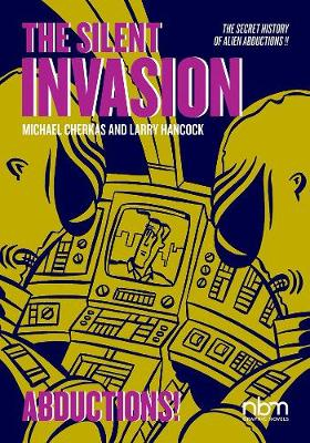 Silent Invasion, The Vol. 3: Abductions! (Paperback)