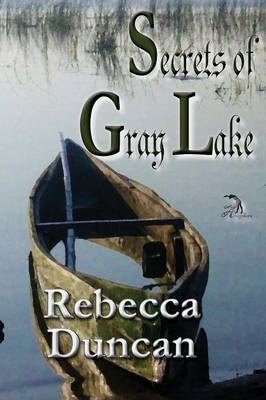 Secrets of Gray Lake (Paperback)