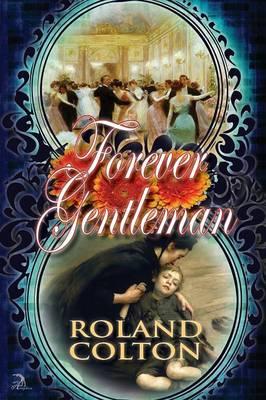 Forever Gentleman (Paperback)