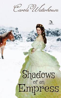 Shadows of an Empress (Hardback)