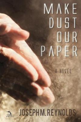 Make Dust Our Paper (Paperback)