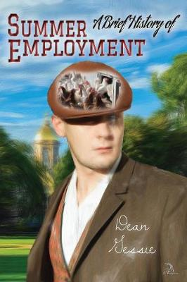 A Brief History of Summer Employment (Paperback)