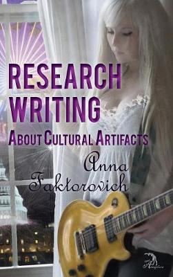 Research Writing about Cultural Artifacts (Hardback)