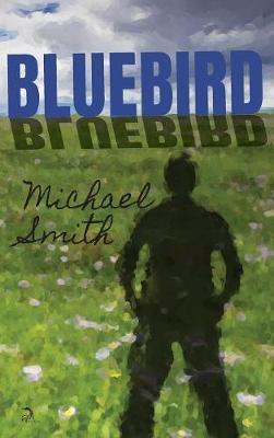 Bluebird (Hardback)