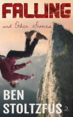 Falling and Other Stories (Hardback)