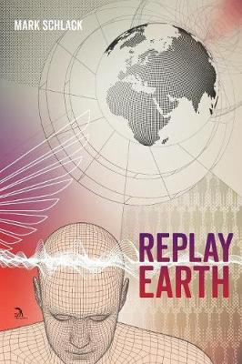 Replay Earth (Paperback)