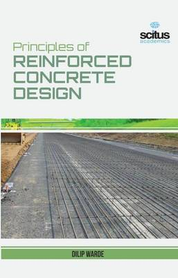 Principles of Reinforced Concrete Design (Hardback)