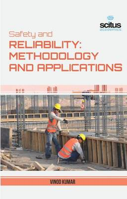 Safety and Reliability: Methodology and Application (Spiral bound)