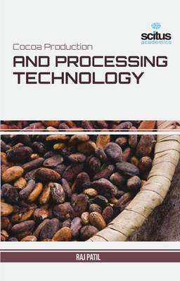 Cocoa Production and Processing Technology (Hardback)