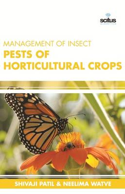 Management of Insect Pests of Horticultural Crops (Hardback)