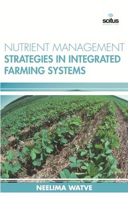 Nutrient Management Strategies in Integrated Farming Systems (Hardback)