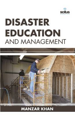 Disaster Education and Management (Hardback)