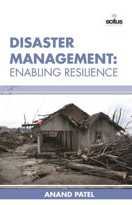 Disaster Management: Enabling Resilience (Hardback)