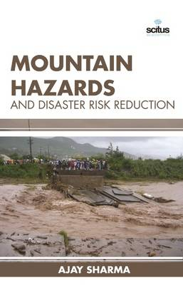 Mountain Hazards and Disaster Risk Reduction (Hardback)