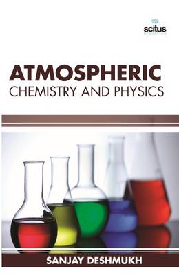Atmospheric Chemistry and Physics (Hardback)
