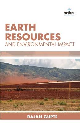 Earth Resources and Environmental Impact (Hardback)