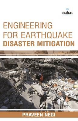 Engineering for Earthquake Disaster Mitigation (Hardback)