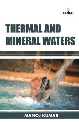 Thermal and Mineral Waters (Hardback)