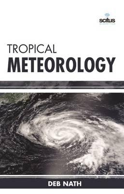 Tropical Meteorology (Hardback)