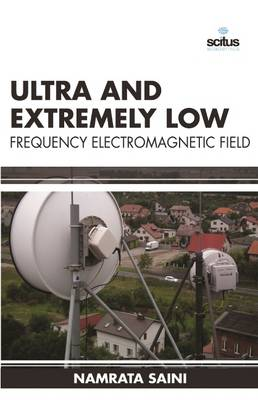 Ultra and Extremely Low Frequency Electromagnetic (Hardback)