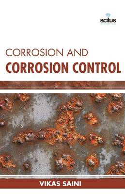Corrosion and Corrosion Control (Hardback)