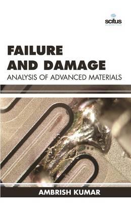 Failure and Damage Analysis of Advanced Materials (Hardback)