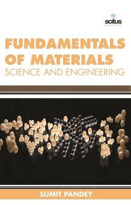 Fundamentals of Materials Science and Engineering (Hardback)