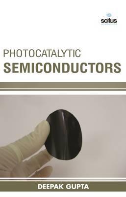 Photocatalytic Semiconductors (Hardback)