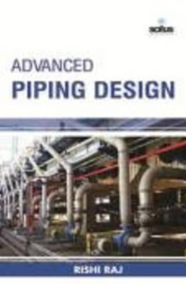 Advanced Piping Design (Hardback)