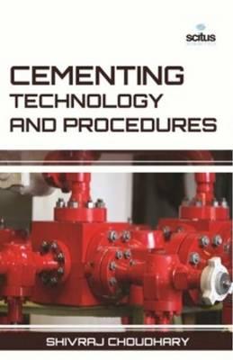 Cementing Technology & Procedures (Hardback)