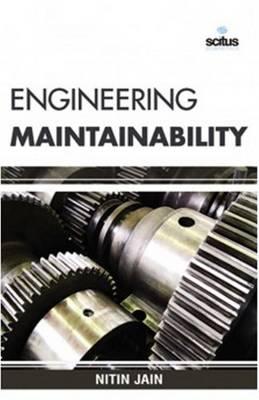 Engineering Maintainability (Hardback)