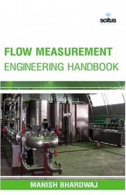 Flow Measurement Engineering Handbook (Hardback)