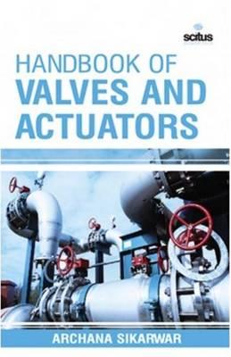 Handbook of Valves & Actuators (Hardback)