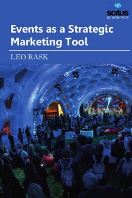Events as a Strategic Marketing Tool (Hardback)