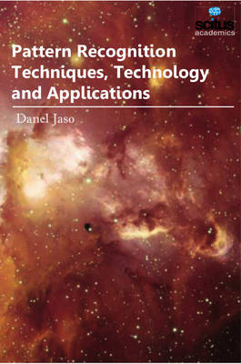 Pattern Recognition Techniques, Technology & Applications (Hardback)