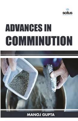 Advances in Comminution (Hardback)